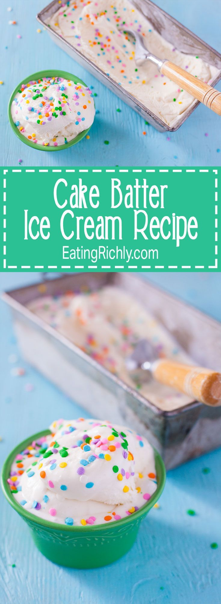 Kids can make this cake batter ice cream recipe because it doesn't require any cooking. Simply mix and churn for amazing ice cream that tastes just like birthday cake! From http://EatingRichly.com