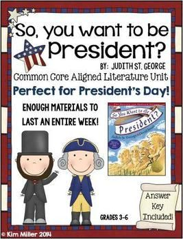 So You Want to Be President by Judith St. George ~ Common Core Aligned 5 Day Unit ~  **Huge Unit! Everything you need in one document!   Perfect to use just before President's Day, with any President Unit or as a Common Core Exemplar Text!  This is intended to be a 5 day unit, but can be modified and shortened to meet your needs. Writing opinions and point of view are the main skills highlighted throughout this unit.  http://www.teacherspayteachers.com/Store/Kim-Miller-24