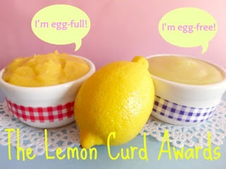 The Lemon Curd Awards - two great recipes and finally an answer to the question 'Which is better - egg-free or egg-full lemon curd?'
