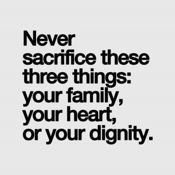 Never sacrifice these three things