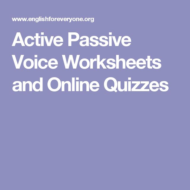 Active Passive Voice Worksheets and Online Quizzes
