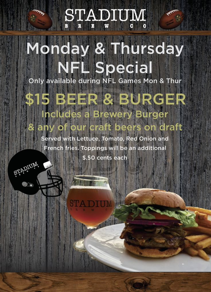 If you are coming to watch the #FootballGame tonight, make sure to grab our #BurgerandFries & #CraftBeer #Special for $15! Every #Monday & #Thursday during the #NFL games. #StadiumBrewCo #AlisoViejo