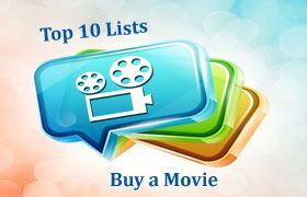 Top 10 Buy a Movie Lists