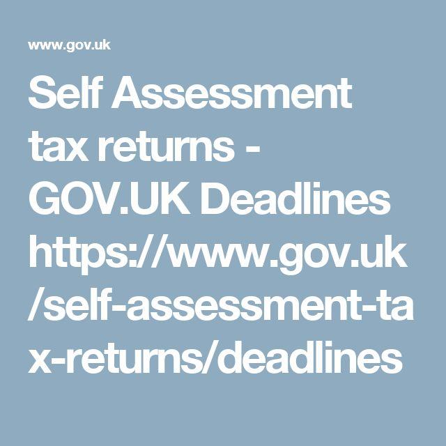 Self Assessment tax returns - GOV.UK  Deadlines https://www.gov.uk/self-assessment-tax-returns/deadlines