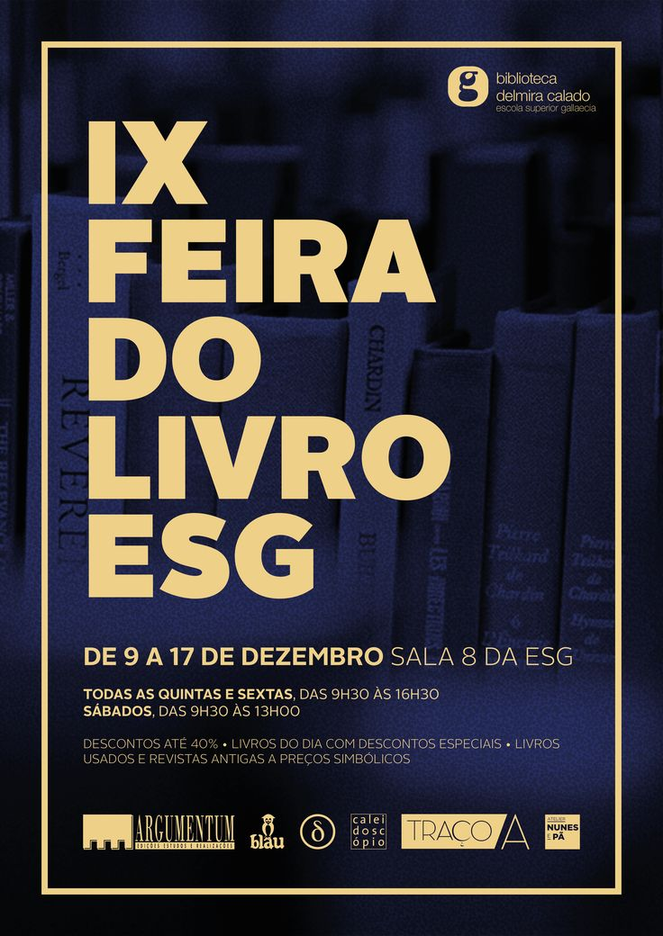 \\ IX FEIRA DO LIVRO ESG \\ 9 a 17 de Dezembro  http://esg.pt/ix-feira-do-livro-esg/ https://www.facebook.com/bibliotecadelmiracalado/?fref=ts #bibliotecadelmiracalado #feiradolivroesg #esgallaecia #esgpt