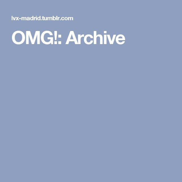 OMG!: Archive