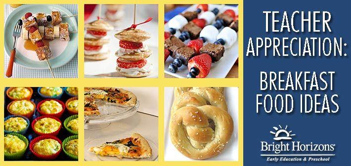 Teacher Appreciation: Breakfast Food Ideas