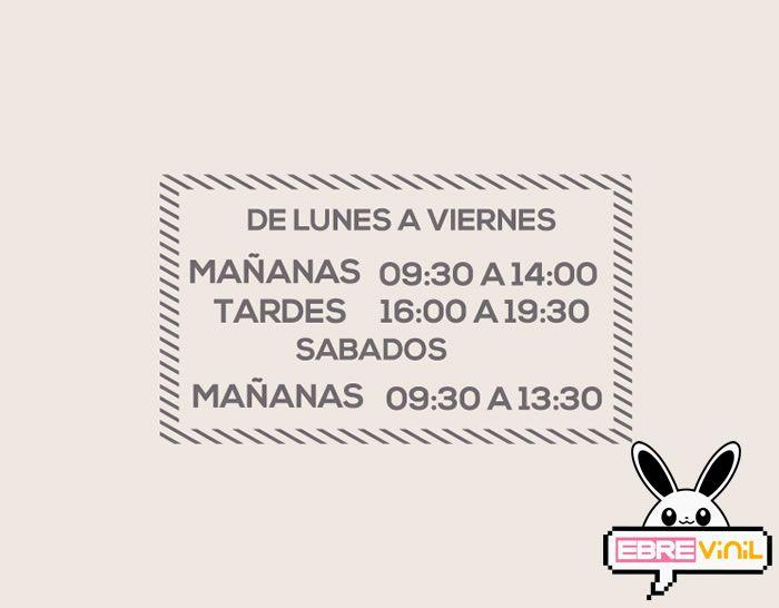 Vinilo decorativo con la información de los horarios de apertura y cierre e tu tienda , comercio o empresa