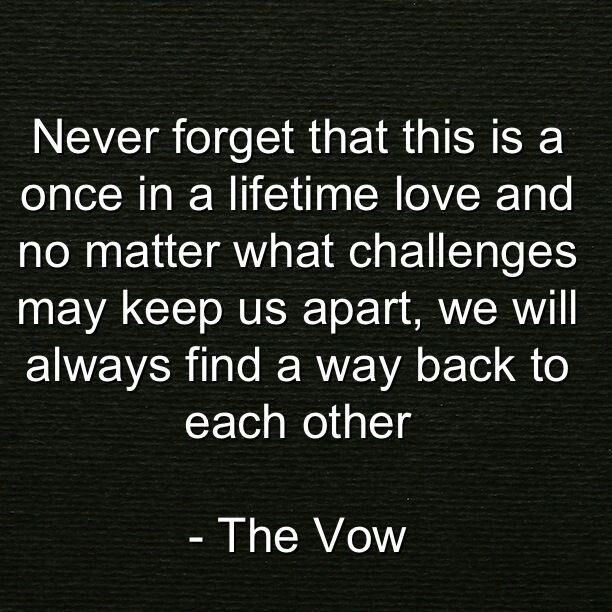 Love Each Other When Two Souls: 20 Best The Vow Quotes Images On Pinterest