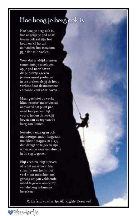 Hoe hoog de berg ook is......