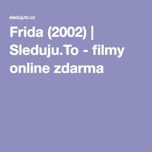 Frida (2002) | Sleduju.To - filmy online zdarma