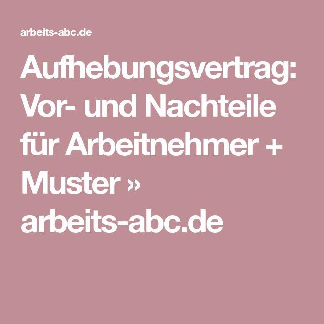Aufhebungsvertrag: Vor- und Nachteile für Arbeitnehmer + Muster » arbeits-abc.de