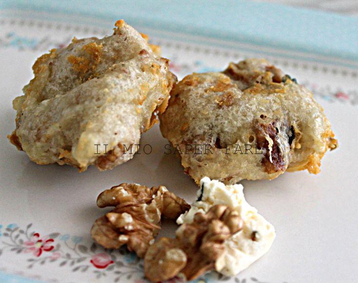 Frittelle pasta lievitata con noci e gorgonzola  IL MIO SAPER FARE