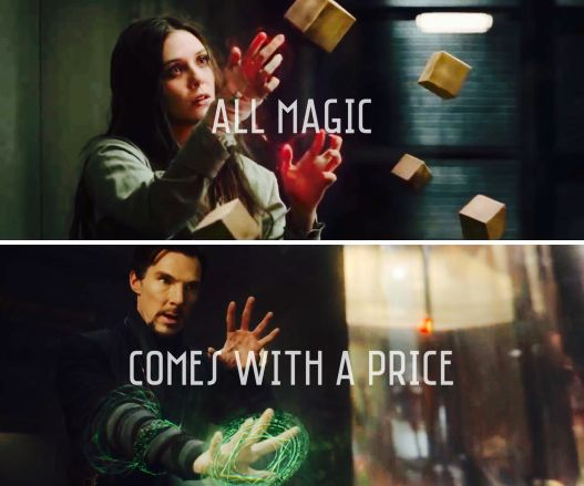 All magic comes with a price- Dr Strange and Scarlet witch