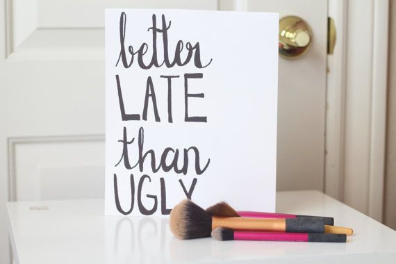 Better Late Than Ugly | Makeup Gift | Bathroom Decor | Makeup Quote | Makeup Canvas | Funny Quote | Vanity | Makeup Sign | Gift for Her