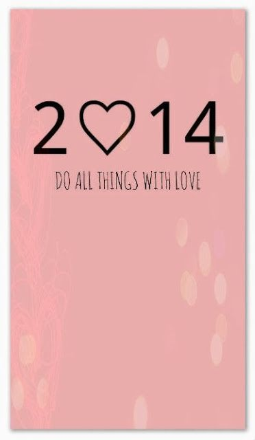 2014 do all things with love