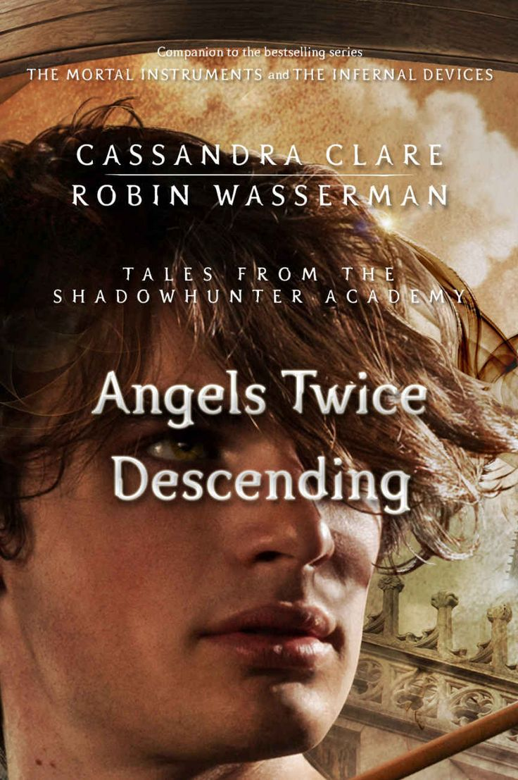 Amazon: Angels Twice Descending (tales From The Shadowhunter Academy 10)  Ebook