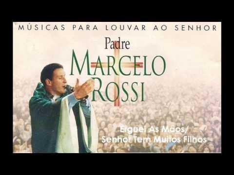 Pe. Marcelo Rossi   1998 - Músicas Para Louvar Ao Senhor: Erguei As Mãos/Senhor Tem Muitos Filhos