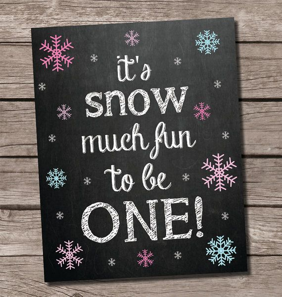 Snow much fun to be one, Winter ONEderland birthday, winter wonderland birthday, snowflake birthday, snowflake chalkboard sign by SweetfaceCelebration