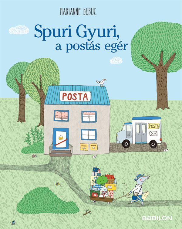 Spuri Gyuri, a postás egér