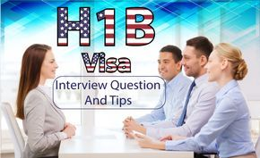 H1B is a temporary work visa. Read some tips and common questions asked in H1B visa interview and documents for better h1b interview experience.