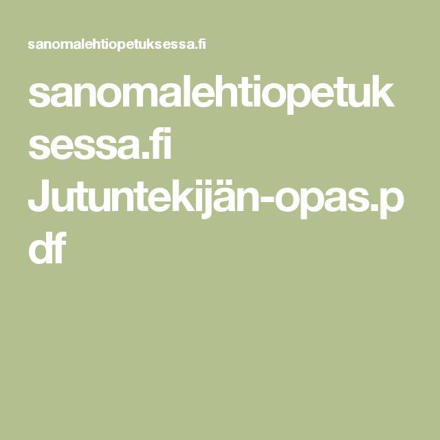 sanomalehtiopetuksessa.fi  Jutuntekijän-opas.pdf