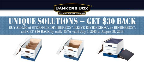 Get $30 back when you purchase $100 of STOR/FILE DIVIDERBOX™, RKIVE DIVIDERBOX™, or BINDERBOX™. Offer valid until August 31, 2013.
