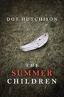 """Book Lovin' Alicia: """"The Summer Children"""" by Dot Hutchison is out TODAY!!!!"""
