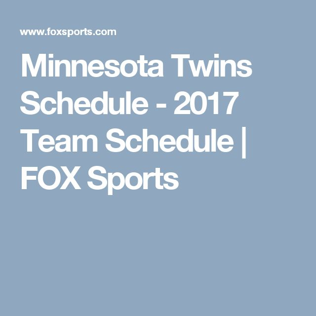 Minnesota Twins Schedule - 2017 Team Schedule | FOX Sports