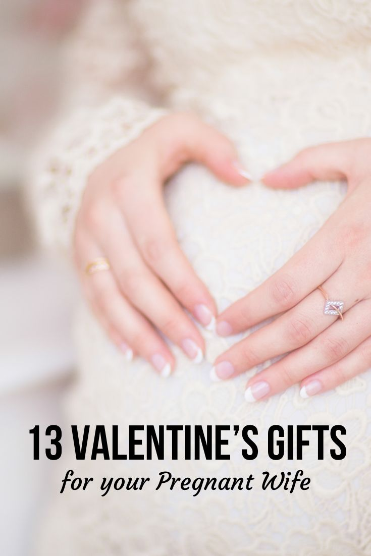 Gifts for your Pregnant Wife on Valentine's Day #surprise #gifts #pregnant #pregnancy #maternity #husband #wife #valentinesday