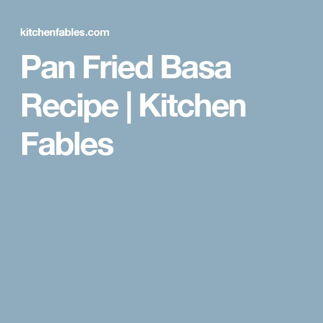 Pan Fried Basa Recipe | Kitchen Fables