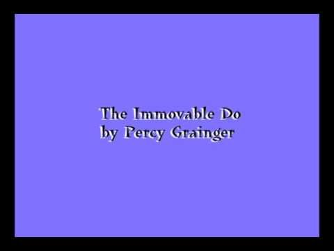 The Immovable Do - by Percy Grainger - YouTube