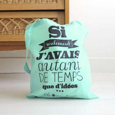 """Tote bag """"Si seulement j'avais autant de temps que d'idées"""" [Fifi Mandirac]. #lillibulle #fifimandirac #shoppingparis"""