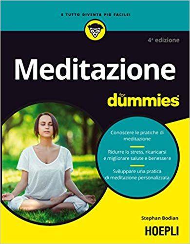 Gratis Scarica Meditazione For Dummies PDf/Epub Gratis