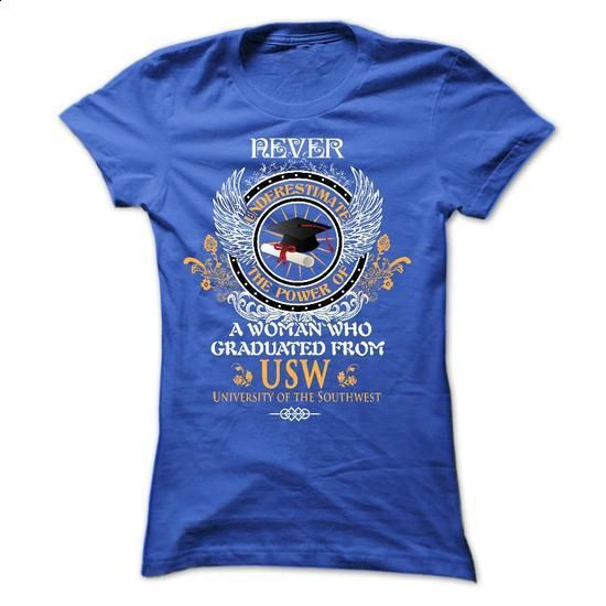 A woman who graduated from University of the Southwest  - #sorority tshirt #burgundy sweater. GET YOURS => https://www.sunfrog.com/LifeStyle/A-woman-who-graduated-from-University-of-the-Southwest-USW-Ladies.html?68278