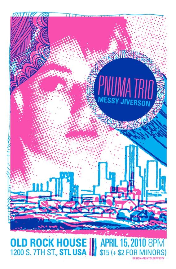 A poster created by Sleepy Kitty for Pnuma Trio's April 15, 2010 show.
