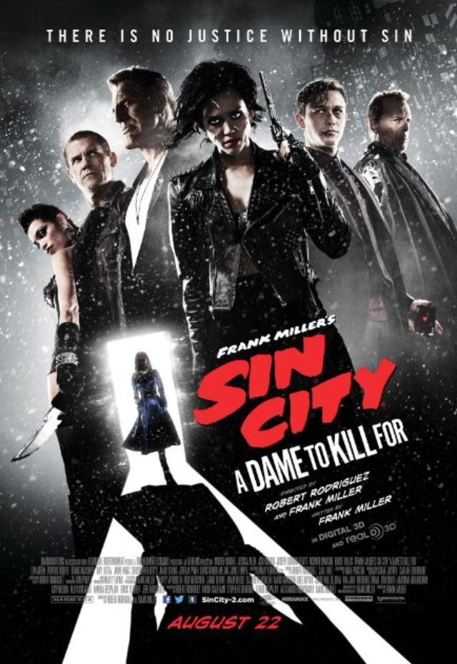 Sin City: A Dame to Die For  (Watched 15/10/14) As good, maybe even better, than Sin City