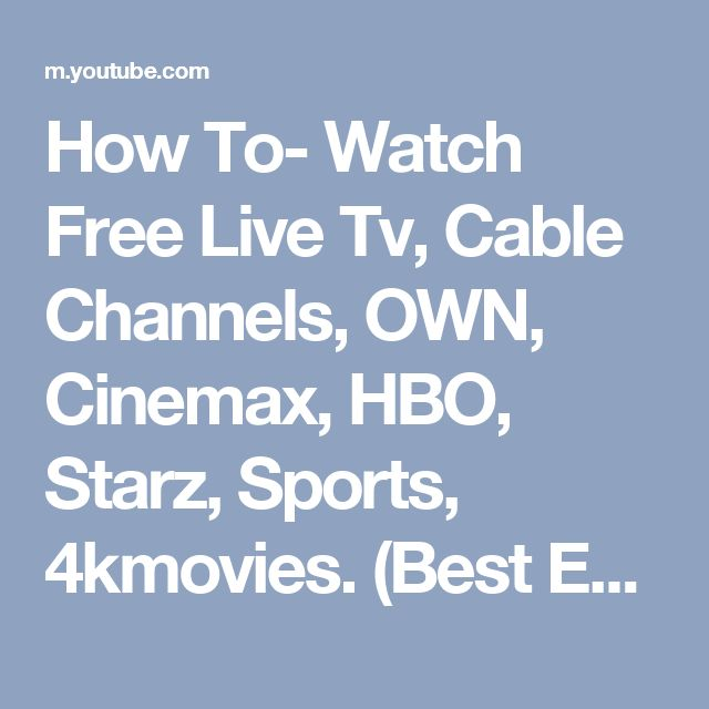 How to watch free live tv cable channels own cinemax hbo how to watch free live tv cable channels own cinemax hbo starz sports 4kmovies best ever youtube kodi pinterest cable channels live tv sciox Image collections