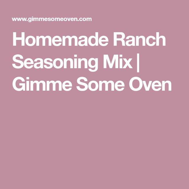 Homemade Ranch Seasoning Mix | Gimme Some Oven
