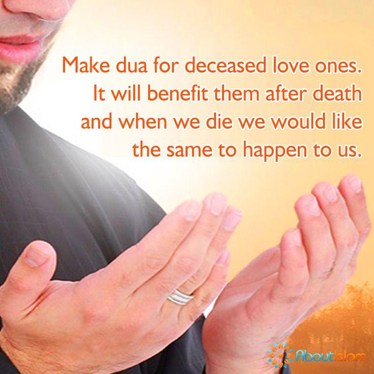 Make dua for deceased loved ones.