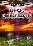 UFOs Have Landed on Planet Earth: Final Countdown to Alien Invasion [DVD] [English]