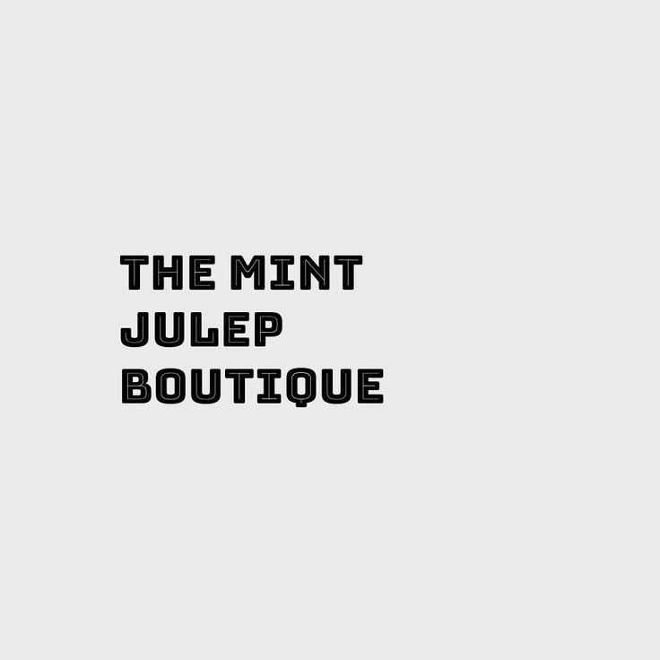 The Mint #Julep Boutique
