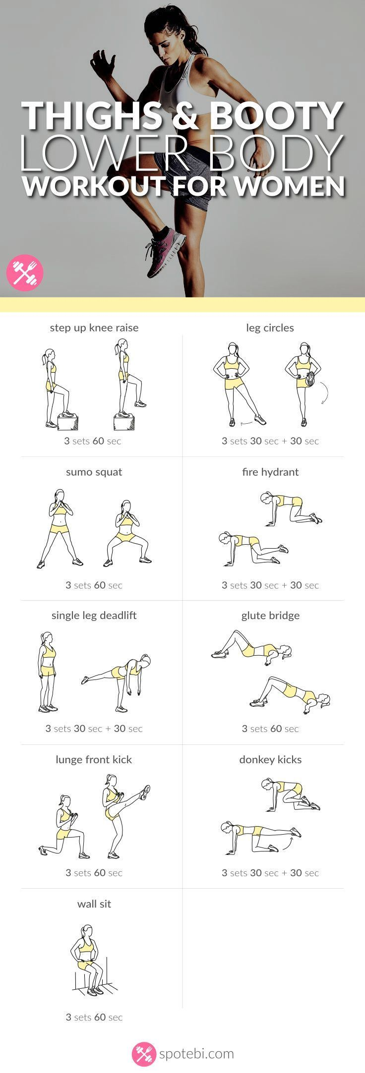 Sculpt your glutes, hips, hamstrings, quads and calves with this lower body workout. A routine designed to give you slim thighs, a rounder booty and legs for days! http://www.spotebi.com/workout-routines/lower-body-workout-thighs-booty-legs/