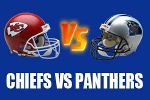 Watch Kansas City Chiefs vs Carolina Panthers Game Live Online Stream