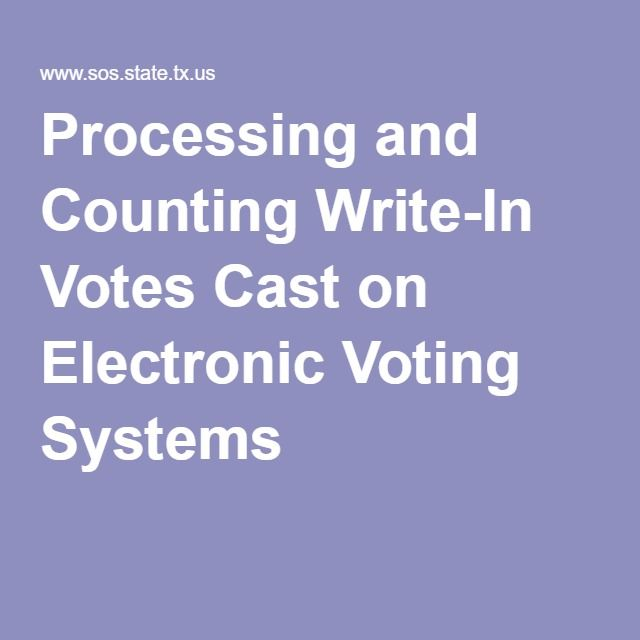 Processing and Counting Write-In Votes Cast on Electronic Voting Systems