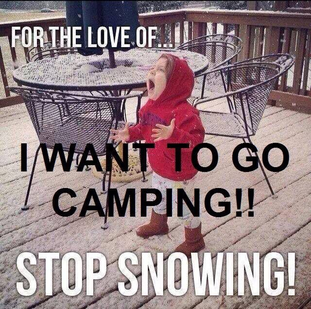 Hahaha Being down south For a week made us all want summer so we can camp!! The girls are just as over the snow as we are lol