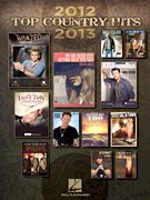 Top Country Hits of 2012-2013