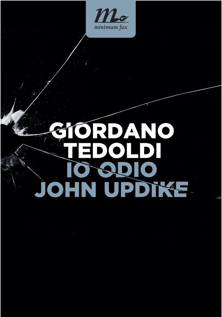Io Odio John Updike   Giordano Tedoldi