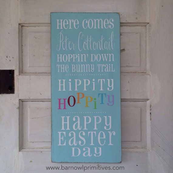 Here Comes Peter Cottontail  Hippity Hoppity by barnowlprimitives, $95.00