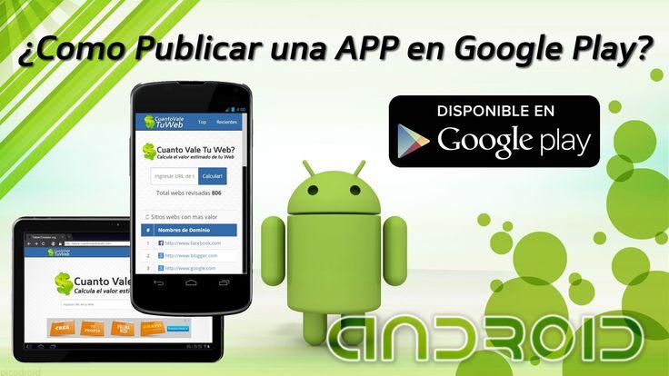 Como Publicar una APP Aplicación en Google Play - Android